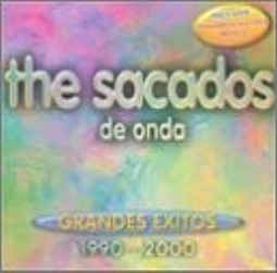 Sacados, The - De Onda, Grandes Exitos 1990 - 2000