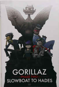 Gorillaz - Phase Two: Slowboat To Hades