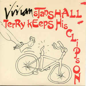 Vivian Stanshall - Terry Keeps His Clips On