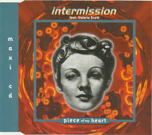 Intermission - Piece Of My Heart