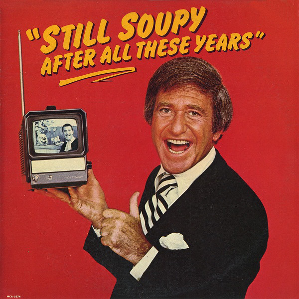 Soupy Sales - Still Soupy After All These Years cover of release