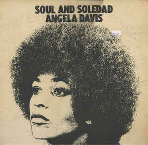 Angela Davis - Soul And Soledad