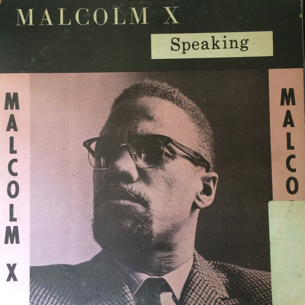 Malcolm X - Speaking cover of release