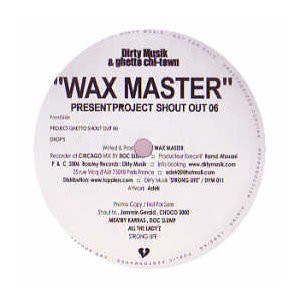Wax Master Maurice - Project Shout Out 06 cover of release