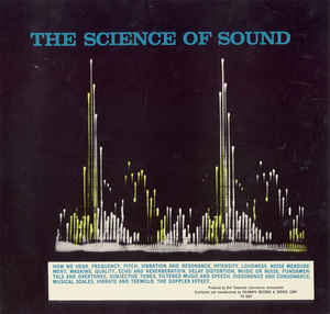 Bell Telephone Laboratories, Inc. - The Science Of Sound