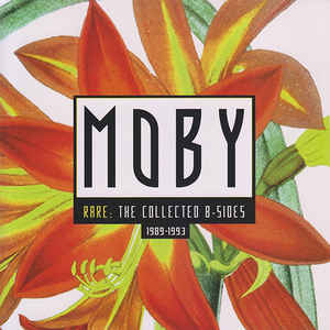 Moby - Rare: The Collected B-Sides (1989-1993)