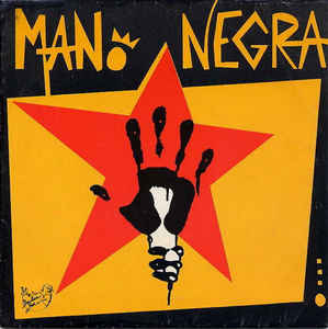Mano Negra - Takin' It Up