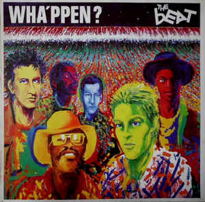 Beat, The (2) - Wha'ppen?