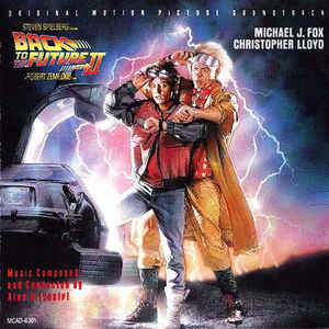 Alan Silvestri - Back To The Future II - Original Motion Picture Soundtrack