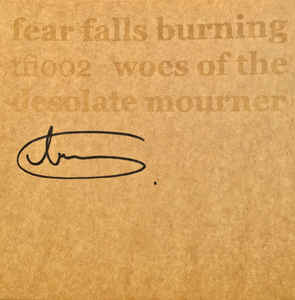Fear Falls Burning - Woes Of The Desolate Mourner