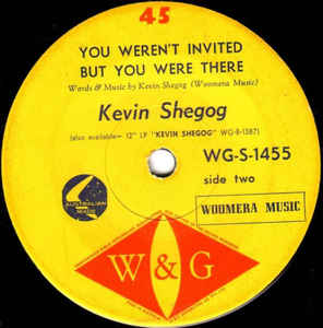 Kevin Shegog - Wolverton Mountain / You Weren't Invited But You Were There
