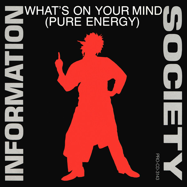 Information Society - What's On Your Mind (Pure Energy) cover of release