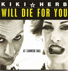 Kiki And Herb - Kiki & Herb Will Die For You - At Carnegie Hall