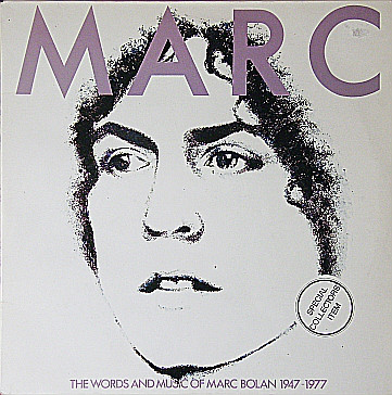 Marc Bolan - Marc - The Words And Music Of Marc Bolan 1947-1977 cover of release