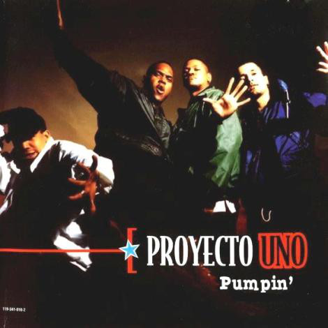 Proyecto Uno - Pumpin' cover of release