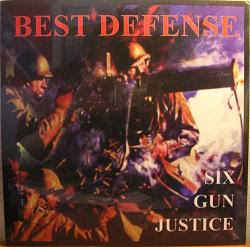Best Defense - Six Gun Justice cover of release