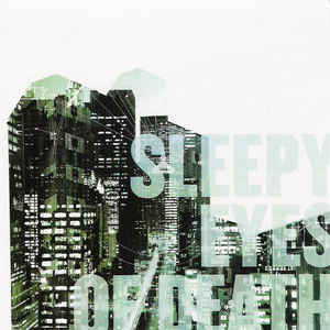 Sleepy Eyes Of Death - Sleepy Eyes Of Death