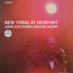 Archie Shepp - New Thing At Newport