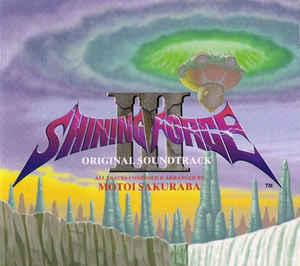 Motoi Sakuraba - Shining Force III Original Soundtrack