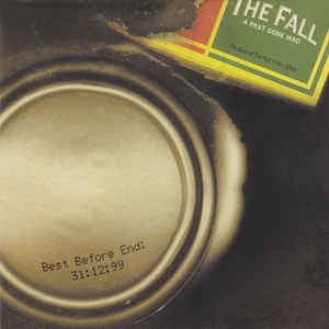 Fall, The - A Past Gone Mad