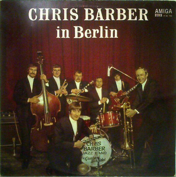 Chris Barber's Jazz Band - Chris Barber In Berlin cover of release