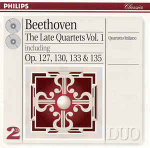 Ludwig van Beethoven - The Late Quartets Vol. I