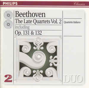Ludwig van Beethoven - The Late Quartets Vol. II