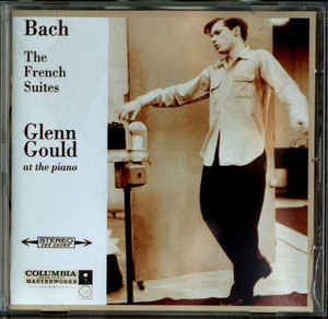 Glenn Gould - The French Suites
