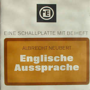 Albrecht Neubert - Englische Aussprache (English Pronunciation)