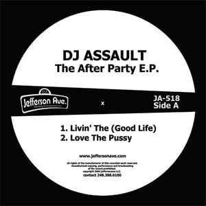 DJ Assault - The After Party EP