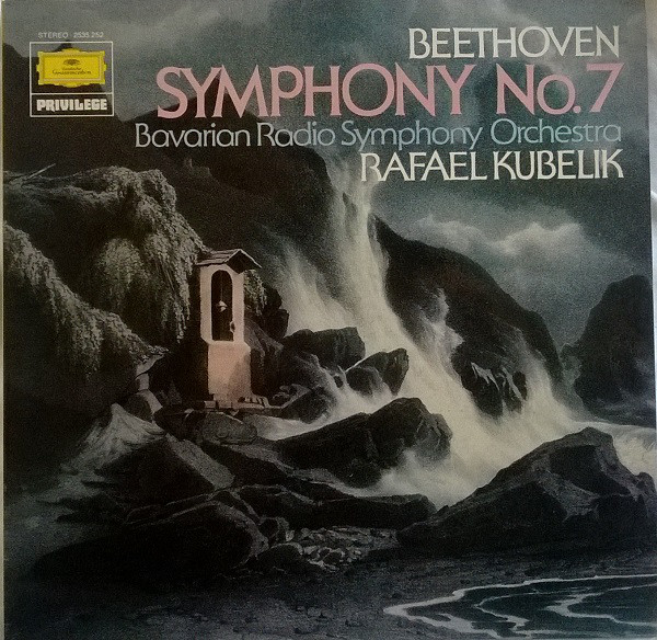 Ludwig van Beethoven, Rafael Kubelik, Symphonie-Orchester Des Bayerischen Rundfunks - Symphony No. 7 cover of release