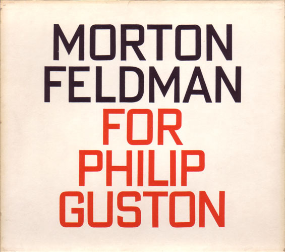 Morton Feldman - For Philip Guston cover of release