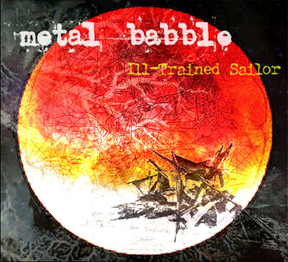 Metal Babble - Ill-Trained Sailor cover of release