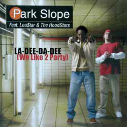 Park Slope - La-Dee-Da-Dee (We Like To Party) cover of release