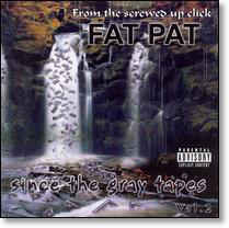 Fat Pat - Since The Gray Tapes Vol. 2