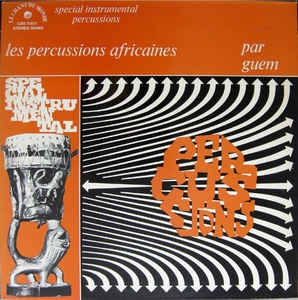 Guem - Les Percussions Africaines