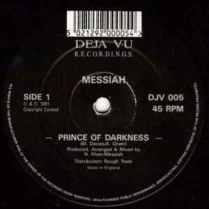 Messiah - Prince Of Darkness / I Am Evil
