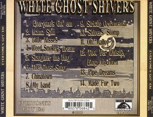 White Ghost Shivers - Everyone's Got 'Em