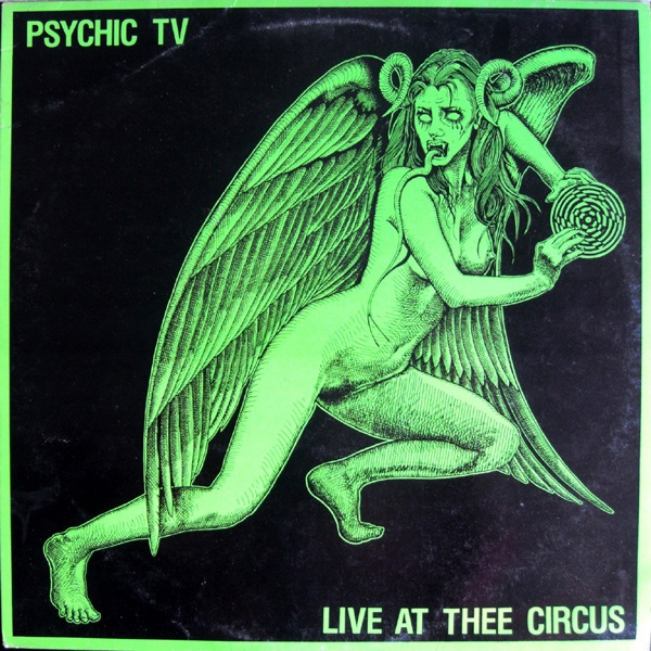 Psychic TV - Live At Thee Circus cover of release