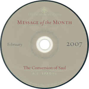 R.C. Sproul - Message Of The Month - February 2007: The Conversion Of Saul