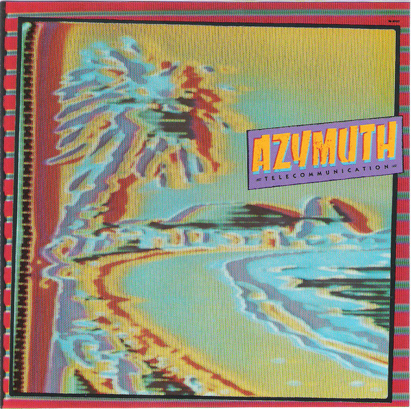 Azymuth - Telecommunication cover of release