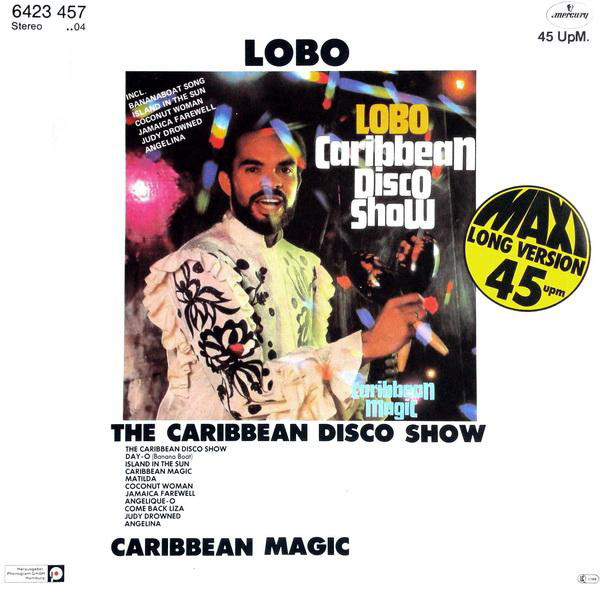 Lobo - The Caribbean Disco Show cover of release
