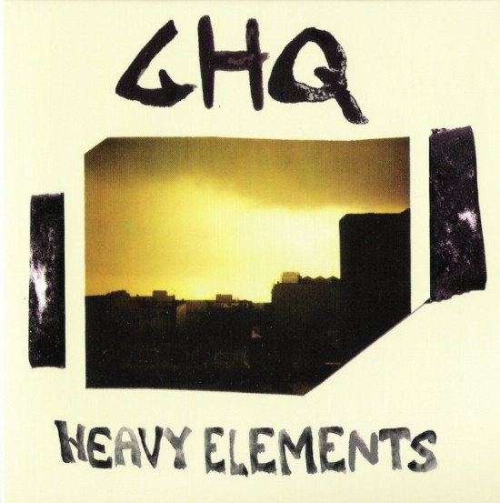 GHQ - Heavy Elements cover of release