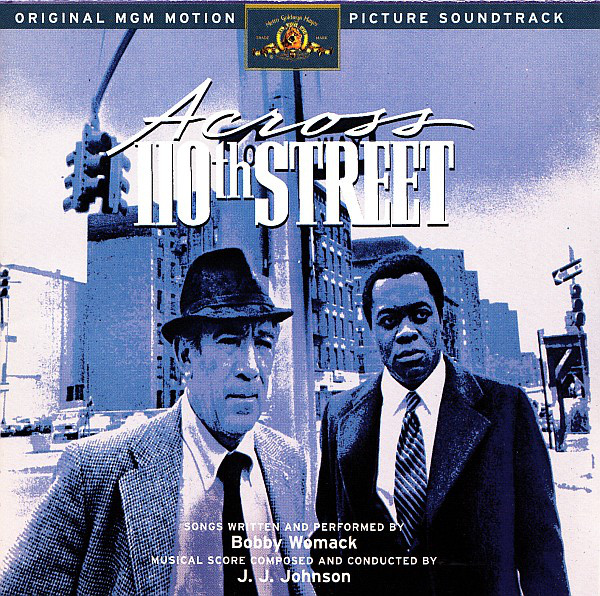 Bobby Womack, J.J. Johnson - Across 110th Street (Original MGM Motion Picture Soundtrack) cover of release