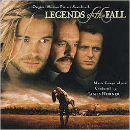 James Horner - Legends Of The Fall (Original Motion Picture Soundtrack) cover of release