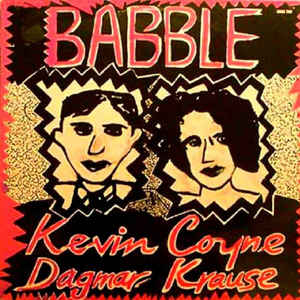 Kevin Coyne - Babble (Songs For Lonely Lovers)
