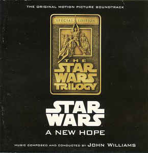 John Williams (4) - Star Wars: A New Hope (Special Edition) (The Original Motion Picture Soundtrack)